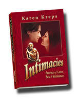 Cover of the book, Intimacies: Secrets of Love, Sex & Romance by Karen Kreps